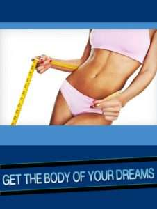 Get-The-Body-Of-Your-Dreams, for weight loss, and health for Diet books