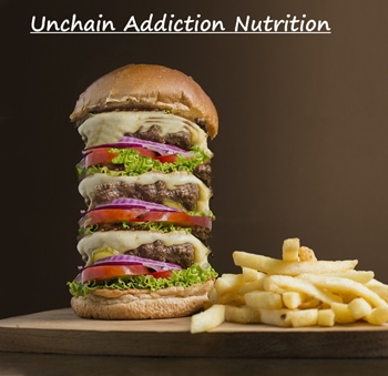 big-hamburger-Unchain Nutrition Addiction