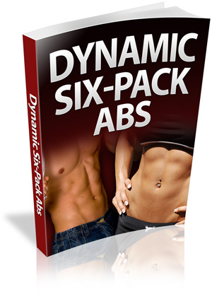 Dynamic Six Pack Abs - Fitness & Body Building Books