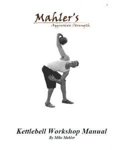 Mike Mahlers Kettlebell Manual