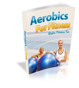 Aerobics-For-Fitness-Ultimate & Powerful Ketogenic Package