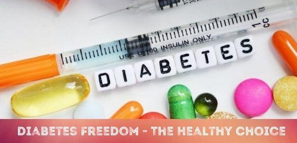 Diabetes Freedom - The Healthy Choice
